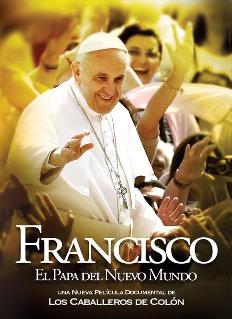 Francisco: El Papa del Nuevo Mundo