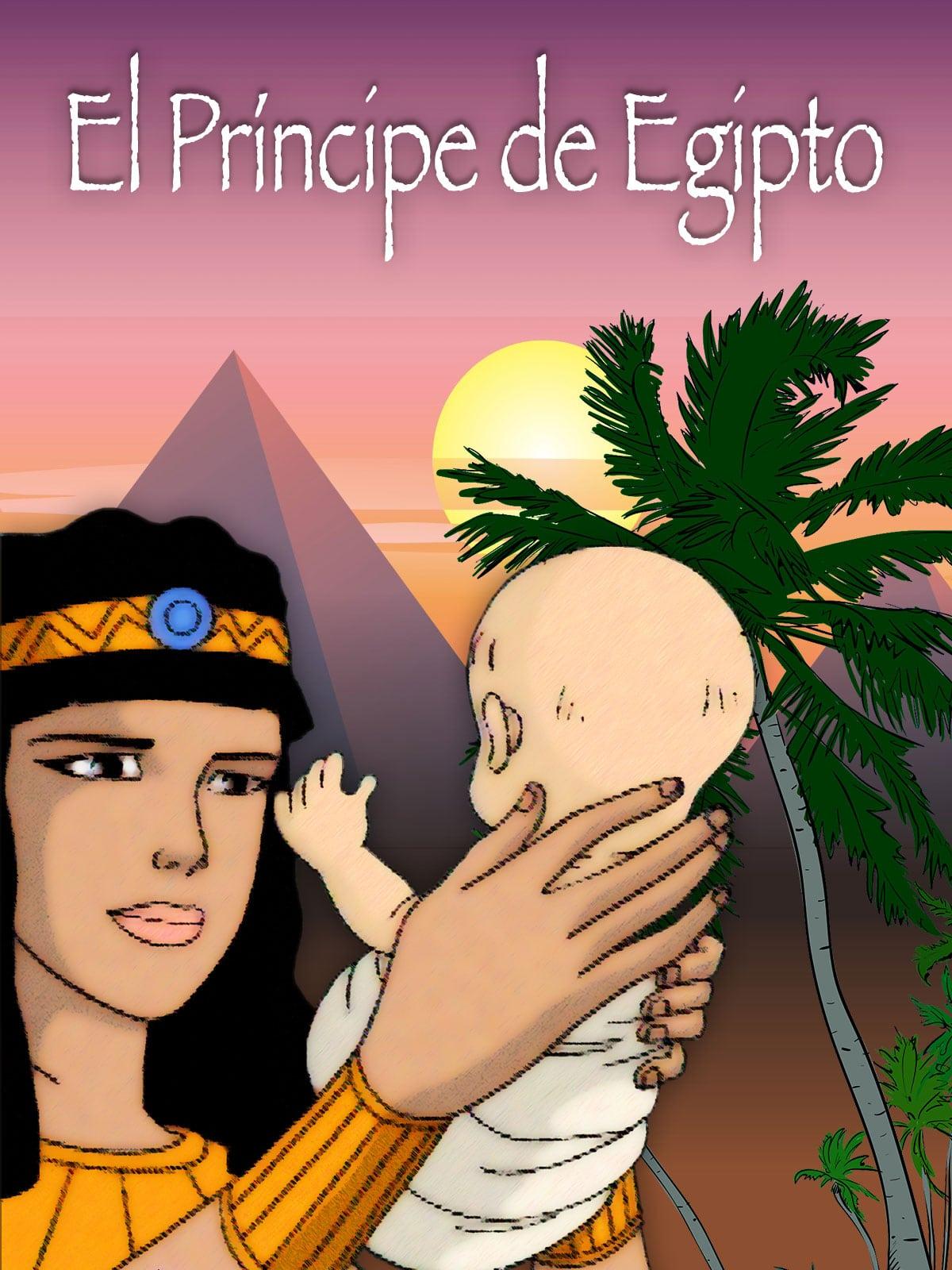 El príncipe de Egipto (El Antiguo Testamento III)