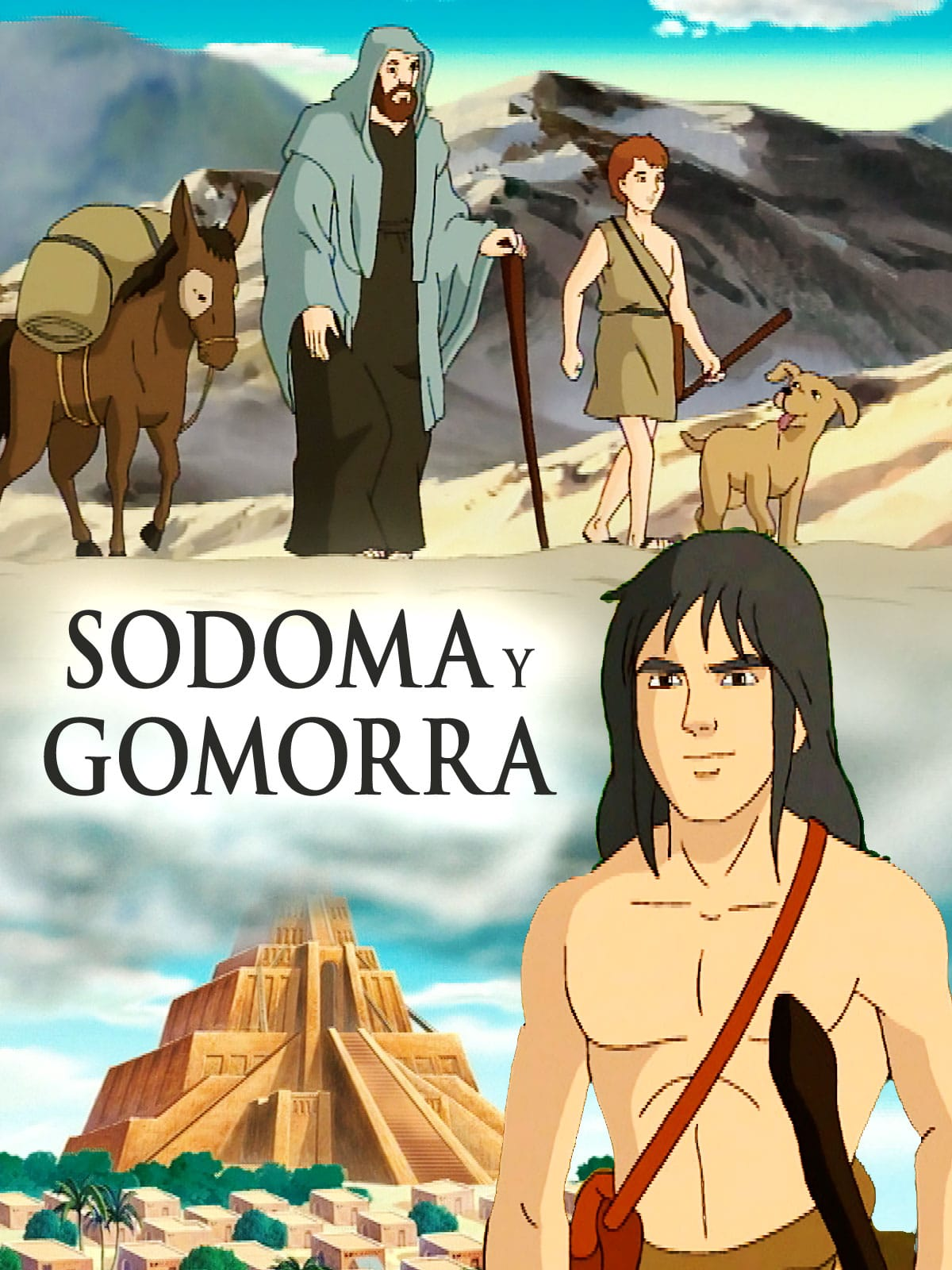 Sodoma y Gomorra (El Antiguo Testamento I)