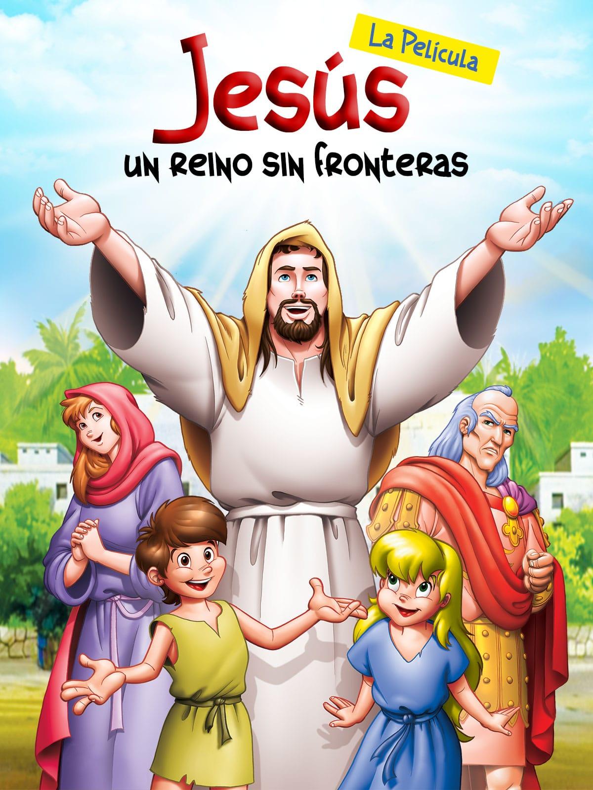 Jesús: Un Reino Sin Fronteras