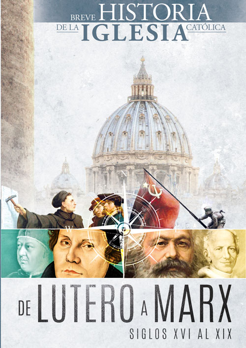 De Lutero a Marx: breve historia de la Iglesia