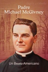 Padre Michael McGivney: un beato americano