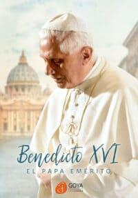 BENEDICTO XVI: EL PAPA EMÉRITO